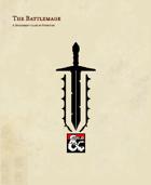 The Battlemage Class (5e Class)