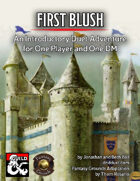 First Blush on Fantasy Grounds
