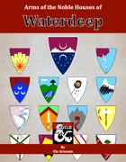 Arms of the Noble Houses of  Waterdeep [BUNDLE]