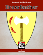 Arms of House Brossfeather