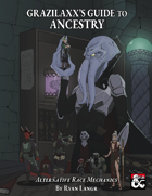 Grazilaxx\'s Guide to Ancestry