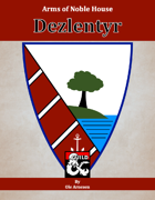 Arms of House Dezlentyr