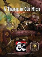 A Traitor in Our Midst - an adventure for 1st to 3rd level adventurers (Fantasy Grounds)