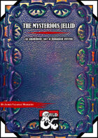 The Mysterious Jellid