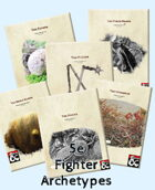 Ridiculous and Realistic Fighter Archetypes for 5e [BUNDLE]