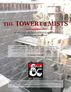 The Tower of Mists (A level 3-5 adventure featuring Aarakocra)