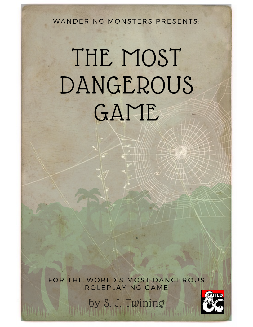 The Most Dangerous Game - Dungeon Masters Guild | Dungeon Masters Guild