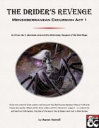 The Drider's Revenge - Menzoberranzan Excursion Act 1
