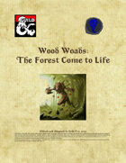 Wood Woads - The Forest Come to Life