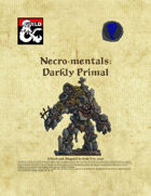 Necro-Mentals - Darkly Primal