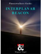 Planeswalkers Guide: Interplanar Beacon