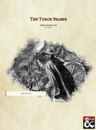 The Torch Bearer- A Fighter Archetype for 5e (PDF ONLY)