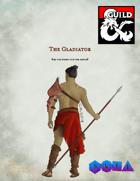 New Class- Gladiator
