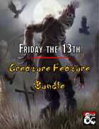 Friday the 13th Creature Feature! [BUNDLE]