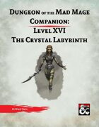 DotMM Companion 16: The Crystal Labyrinth