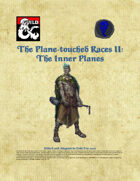 Planetouched Races II - The Inner Planes