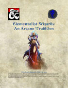 Elementalist Wizards - An Arcane Tradition
