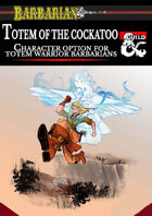 Totem of the Cockatoo - Option for Totem Warrior Barbarians