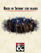 Races of Skyrim: stat blocks