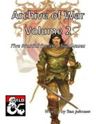 Archive of War Volume 2: Five Martial Focused Subclasses