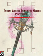 Ancient Artifice Primer for Modern Practitioners