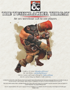 The Tuskcracker Threat: An Orc Wereboar Cult