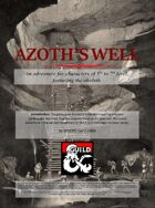 Azoth's Well (A level 5-7 adventure)