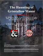 The Haunting of Grimtallow Manor