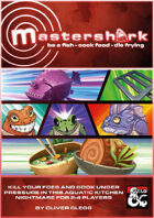 MASTERSHARK: Cook or Die