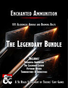 Enchanted Ammunition: The Legendary Bundle [BUNDLE]