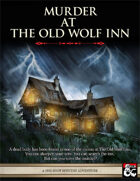 Murder at the Old Wolf Inn - Level 4 Adventure