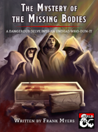 The Mystery of the Missing Bodies