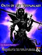 Oath of the Voidwalker: A Paladin Sacred Oath