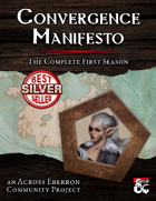 Convergence Manifesto: The Complete First Season [BUNDLE]