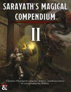 """""""Sarayath's Magical Compendium II"""""""