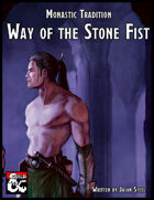Monastic Tradition - Way of the Stone Fist