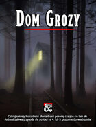 Dom Grozy (The Haunt: Polish translation)