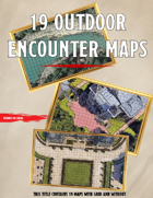 """19 Outdoor Encounter Maps"""