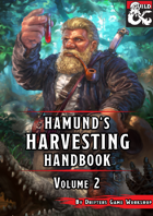 Hamund's Harvesting Handbook: Volume 2 (Fantasy Grounds)