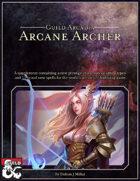 Guild Arcadia: Arcane Archer Prestige Class