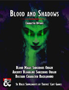 Blood and Shadows Character Options [BUNDLE]