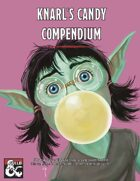 Knarl's Candy Compendium