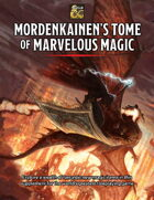 Mordenkainen's Tome of Marvelous Magic