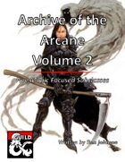 Archive of the Arcane Volume 2: Five Magic Focused Subclasses