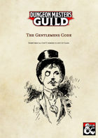 The Gentlemens Code - A Whole New Class
