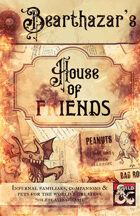 Bearthazar's House of Fiends
