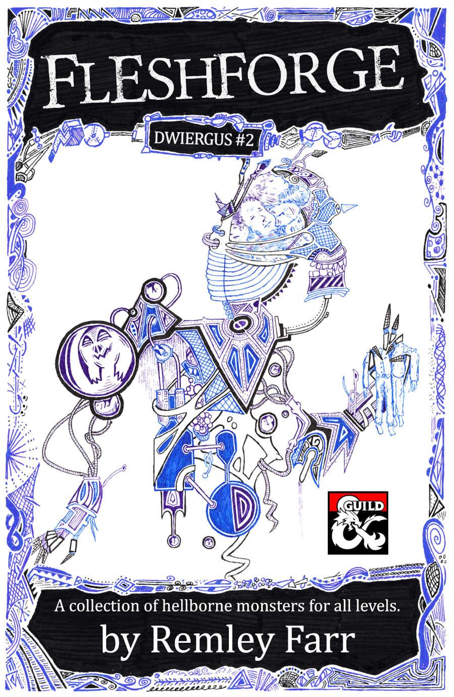 Fleshforge (Dwiergus #2)