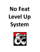 No Feat Level Up System