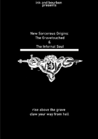 The Gravetouched and Infernal Soul