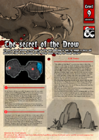 The secret of the Drow